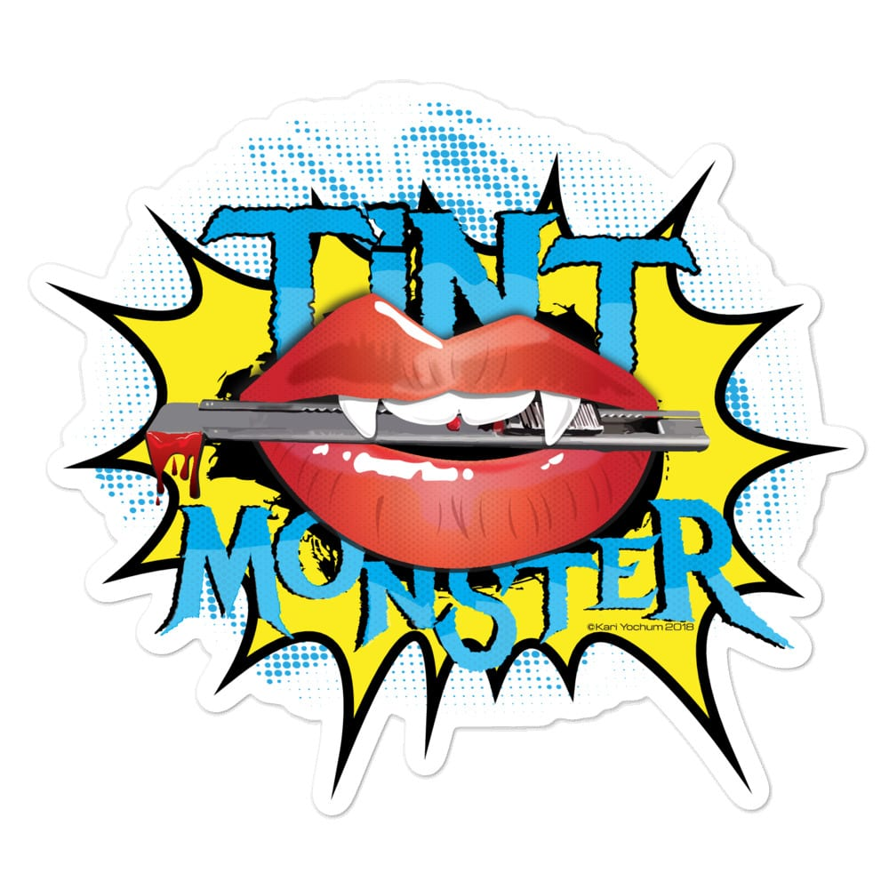 A large (5.5x5.5) kiss cut vinyl sticker for showcasing the Tint Monster logo by Kari Yochum.
